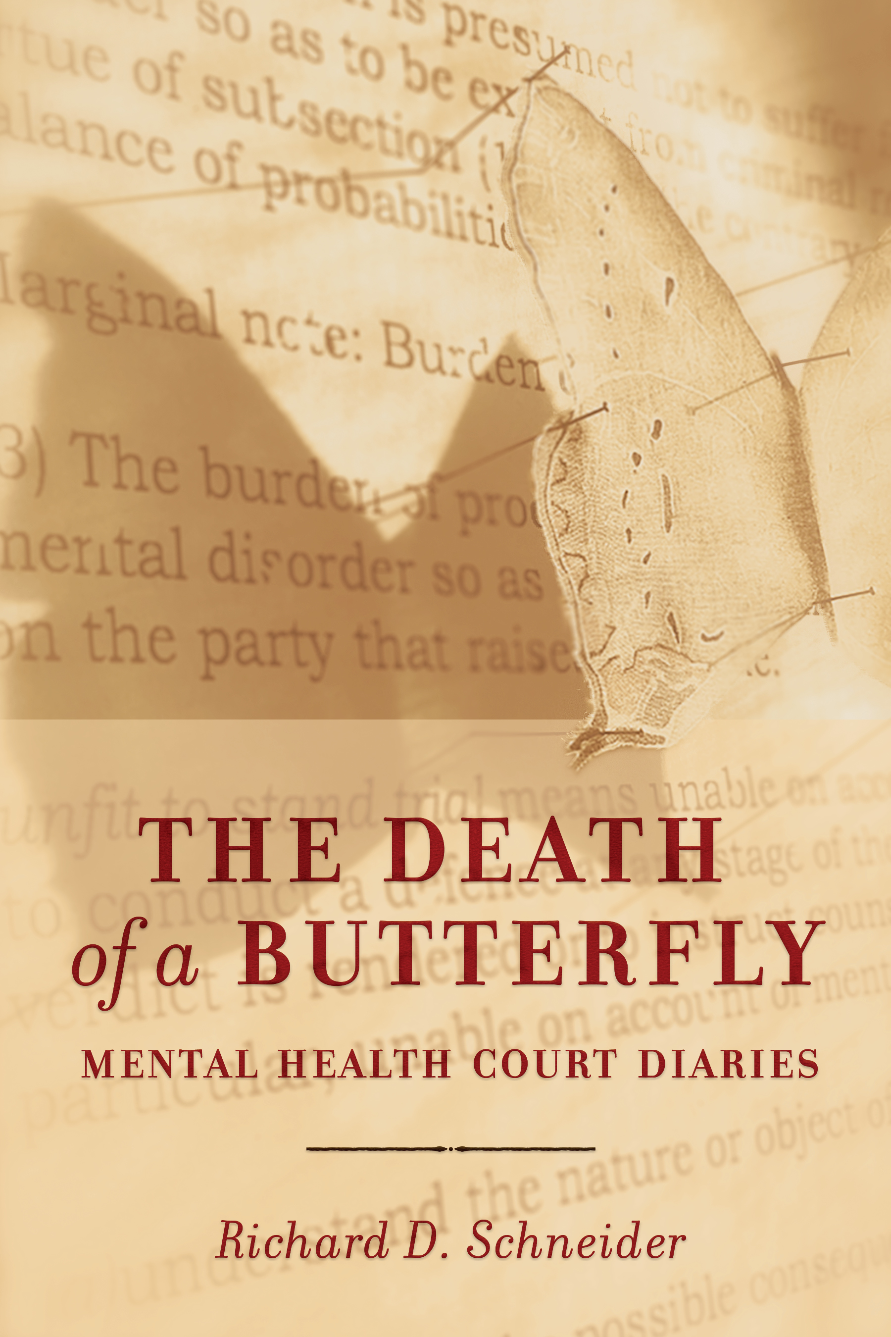 Book cover for The Death of a Butterfly by Richard Schneider, showing an intricate paper butterfly pinned to legal text.