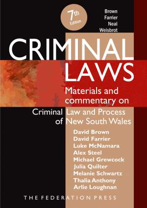 Book cover for Criminal Laws, 7/e Materials and Commentary on Criminal Law and Process of NSW. The text is white in a sans serif font, on an abstract background of black, beige, red and orange.