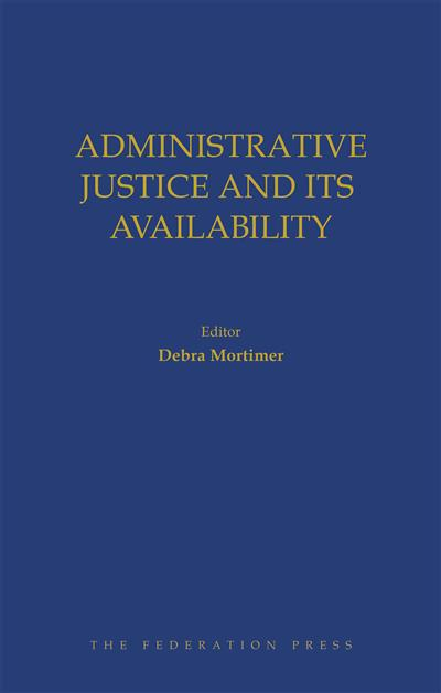 Book cover for Administrative Justice and Its Availability, edited by Debra Mortimer. Gold text on blue background.