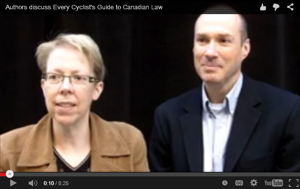 Freeze frame of video interview with authors Nicole LaViolette and Craig Forcese, discussing their book Every Cyclist's Guide to Canadian Law.
