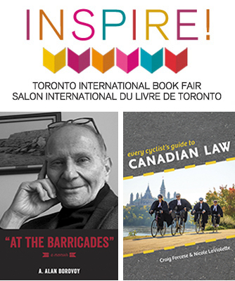 Sign for the Inspire program at the Toronto International Book Fair, featuring At the Barricades by A Alan Borovoy and Every Cyclist's Guide to Canadian Law by Craig Forcese and Nicole LaViolette.