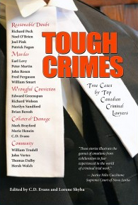 Book cover for Tough Crimes by Christopher D. Evans and Lorene Shyba.