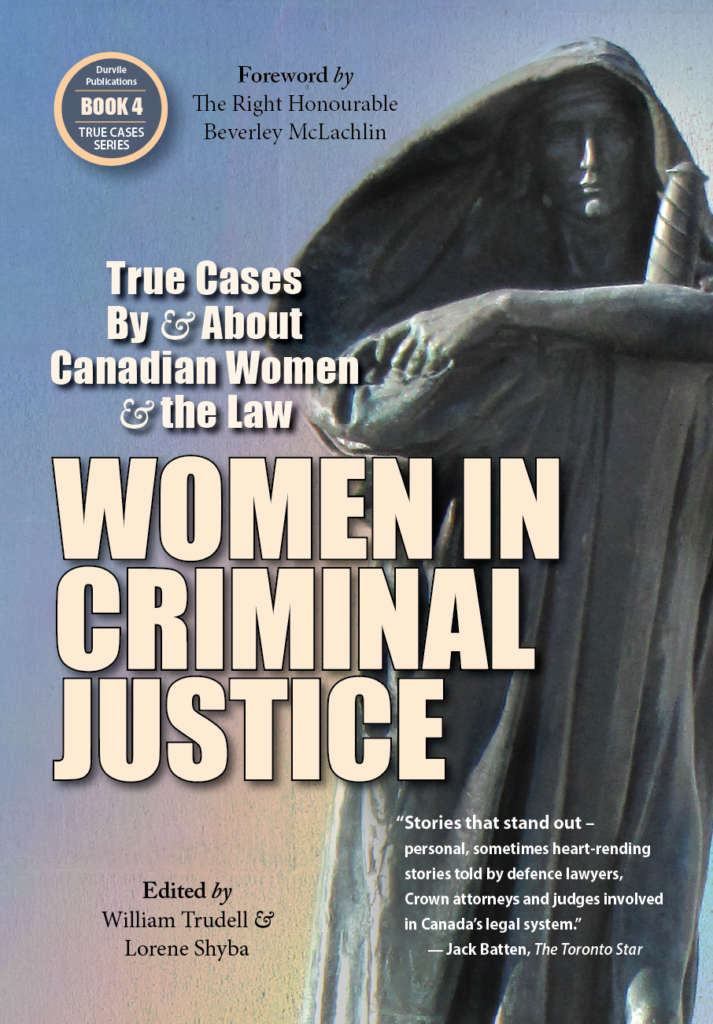 Book cover for Women in Criminal Justice by William Trudell and Lorene Shyba. The cover shows a statue of a woman in a cloak holding a large sword.
