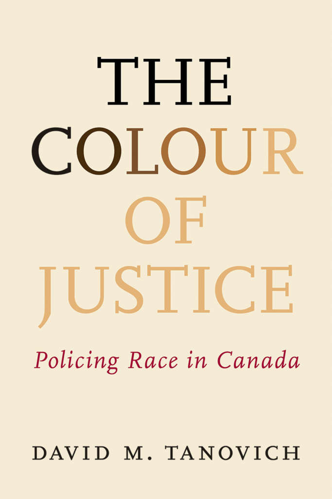Book cover for Colour of Justice by David M Tanovich. The text is in a spectrum of skin-tone colours on a light background.