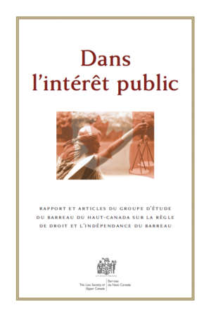 Book cover for Dans l'interet public by Barreau du Haut-Canada. The cover shows a bronze border and an image of a statue holding the scales of justice, with a Canadian flag superimposed on top.