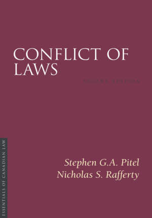 Book cover for Conflict of Laws, second edition, by Stephen G.A. Pitel and Nicholas S. Rafferty. The cover is a solid burgundy colour with a simple type treatment in capital serif letters in white.