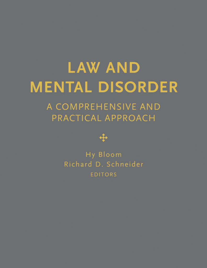 Book cover for Law and Mental Disorder, edited by Hy Bloom and Richard D. Schneider. The cover shows the title in a simple golden sans serif font on a dark grey background.