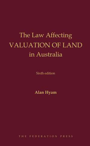 Book cover for Law Affecting Valuation of Land in Australia, by Alan Hyam. Yellow text on maroon background.
