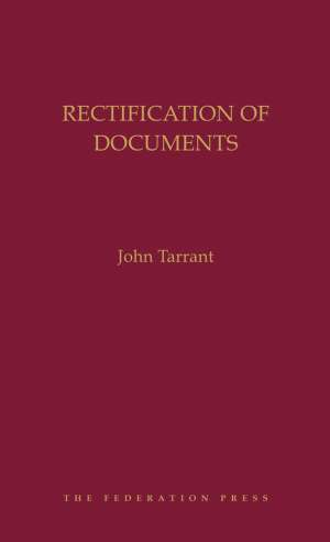 Book cover for Rectification of Documents by John Tarrant. Yellow text on maroon background.