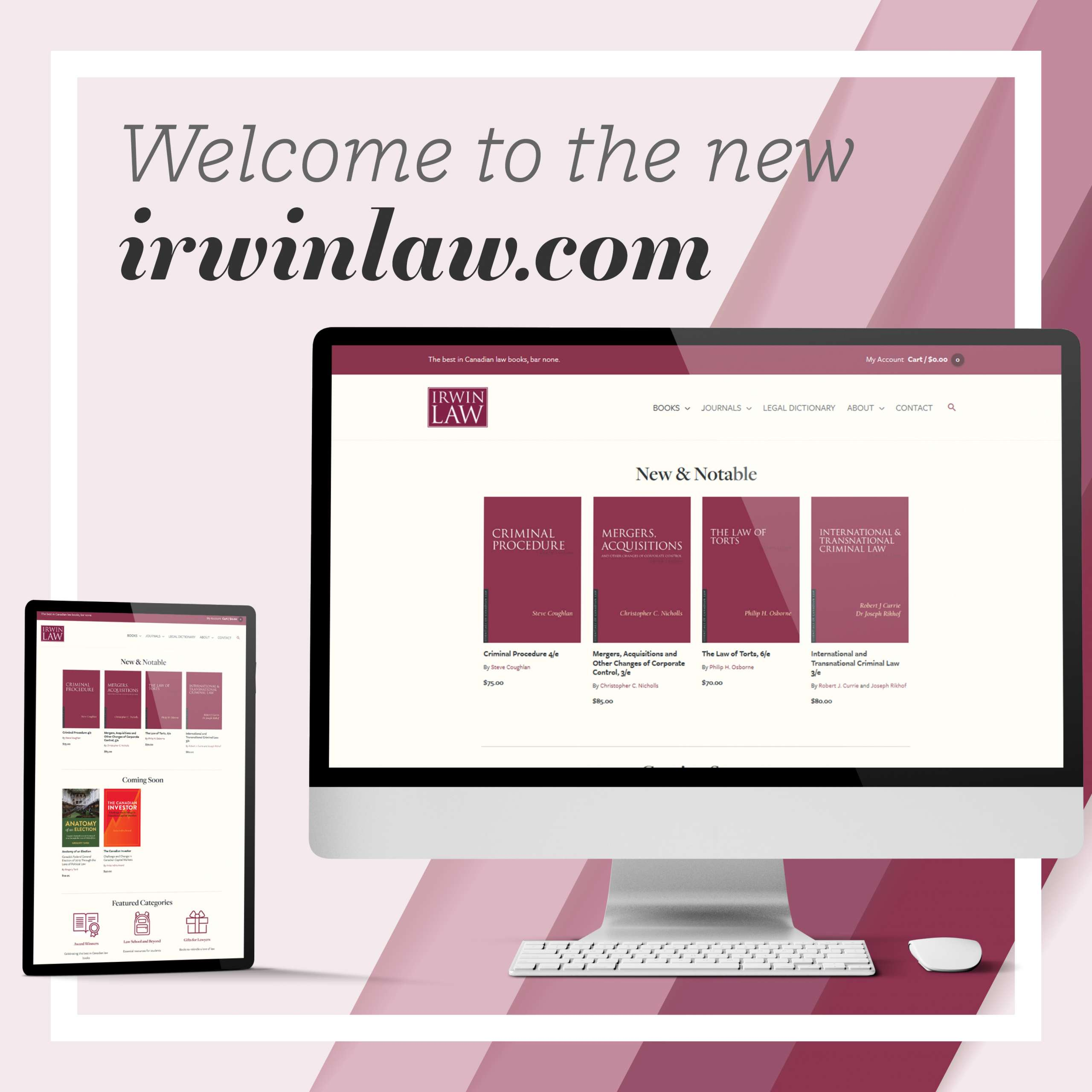 Graphic announcing the re-launch of irwinlaw.com. It shows the new website on a large monitor and a tablet.