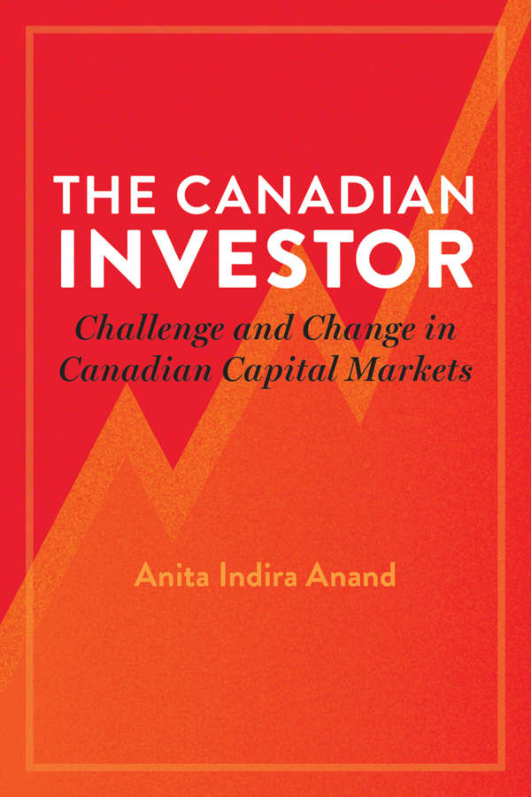 Book cover for the Canadian Investor by Anita Indira Anand. The title is shown in modern fonts and the background is red and orange with an abstract line indicating ups and downs.
