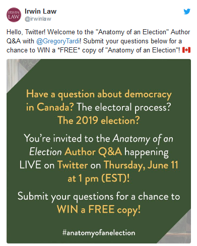 Screenshot of a tweet from Irwin Law's Twitter account, promoting the live Q&A with Gregory Tardi, author of Anatomy of an Election, on June 11.