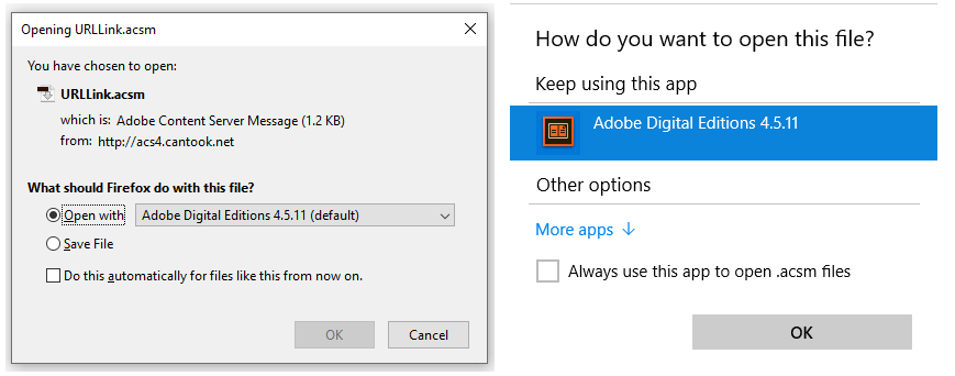 Examples of opening URLLink.acsm using Firefox or Windows Explorer. Select Adobe Digital Editions as the app to open this file type.
