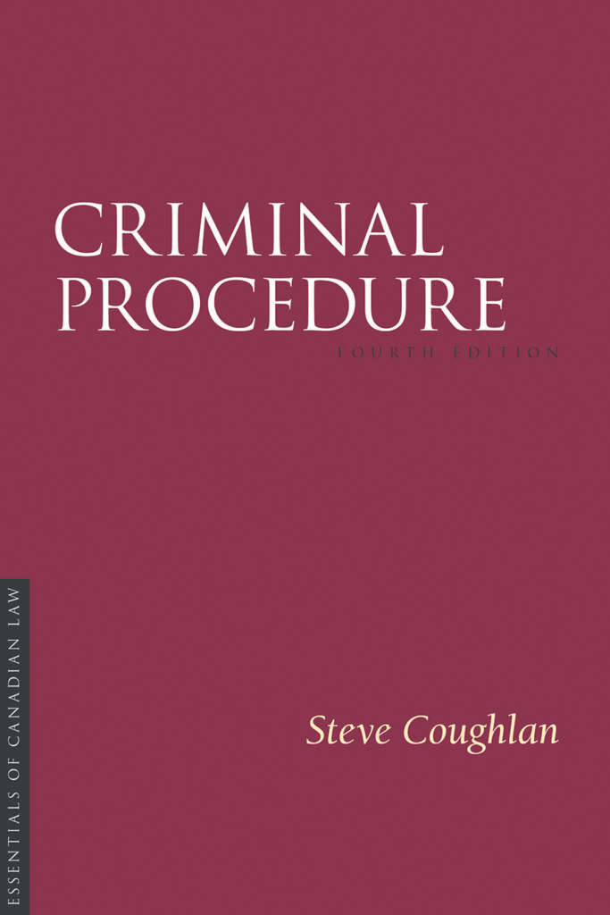 Book cover for Criminal Procedure, fourth edition, by Steve Coughlan. As a book in the Essentials of Canadian Law series, the cover is a solid burgundy colour with a simple type treatment in capital serif letters in white.
