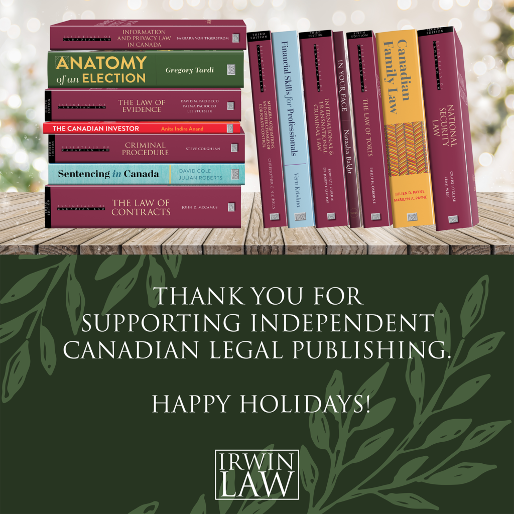 "Wiintery table with a stack showing fifteen books published by Irwin Law in 2020. The text underneath reads ""Thank you for supporting independent Canadian legal publishing. Happy holidays!"""