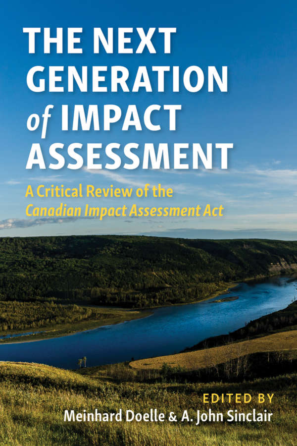 Book cover of the Next Generation of Impact Assessment by Meinhard Doelle and A. John Sinclair, showing the Peace River Valley in western Canada.