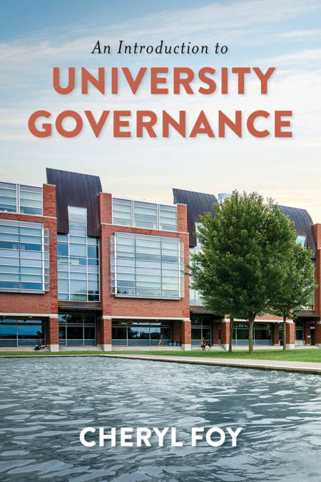 Book cover for An Introduction to University Governance by Cheryl Foy, showing a modern university campus building with a tree in the front.