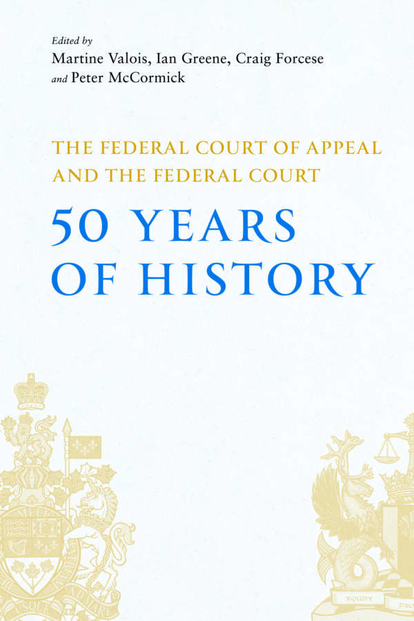 Book cover of Federal Court of Appeal and the Federal Court: 50 Years of History, featuring crests of both courts on a light blue background.
