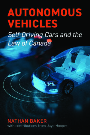 Book cover for Autonomous Vehicles by Nathan Baker with Jaye Hooper. Shows an X-ray-like illustration of the inside of an autonomous vehicle that is beaming radar lights outward to detect objects in the distance.